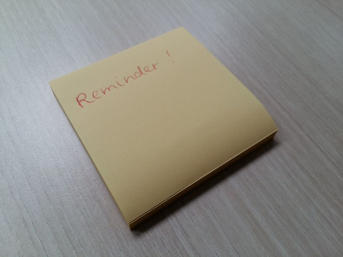 Reminder! Adhesive Note Close-up Communication Day Do Not Forget Forgetful Forgetfulnes Forgetfulness High Angle View Indoors  No People Note Office Supplies Office Supply Paper Red Lettering Reminder Reminder Sticker Sticky Note Table Text