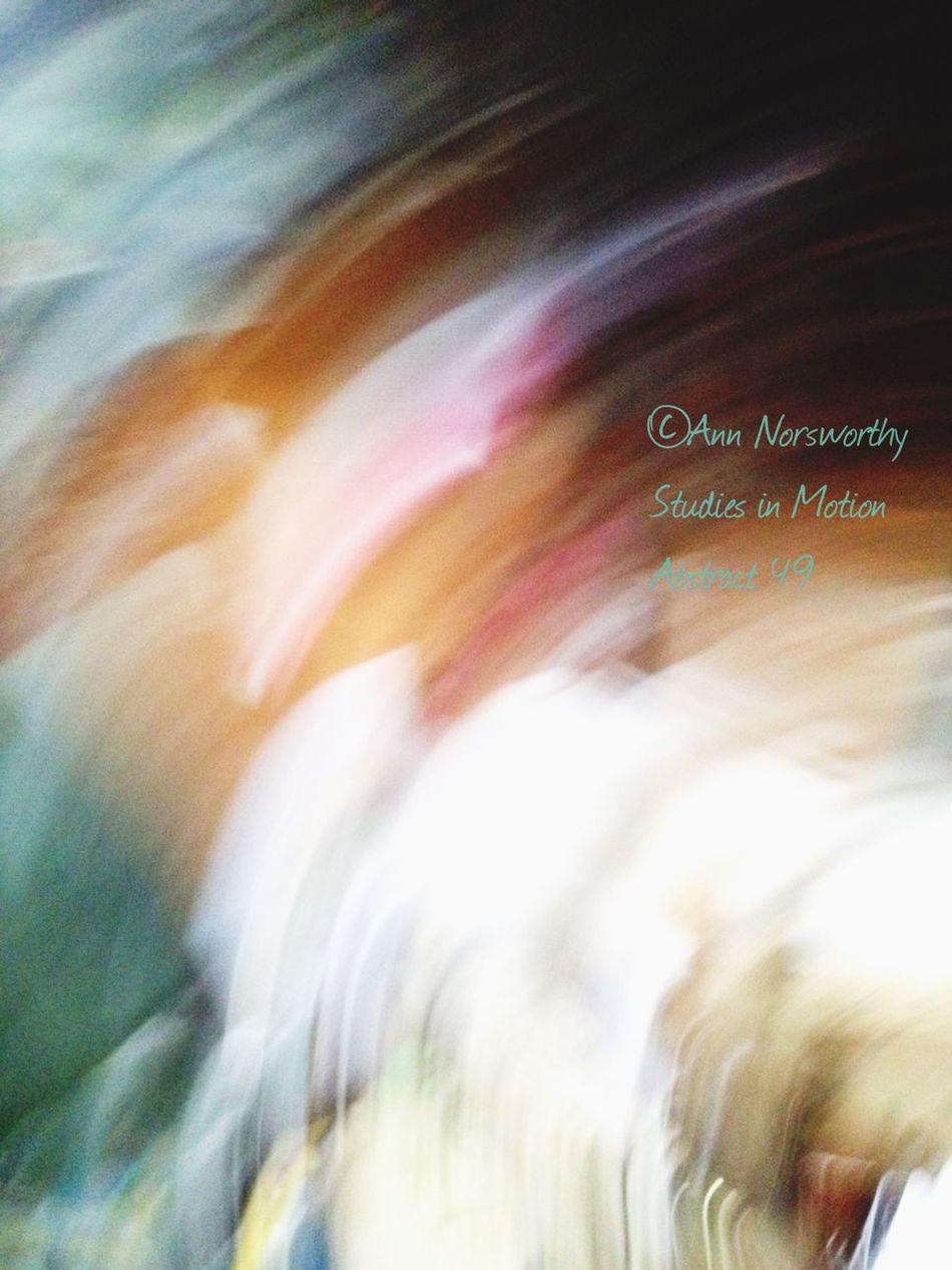 ©Ann Norsworthy Studies In Motion Abstract IoLIGHTstudios  EyeEm Filter S4