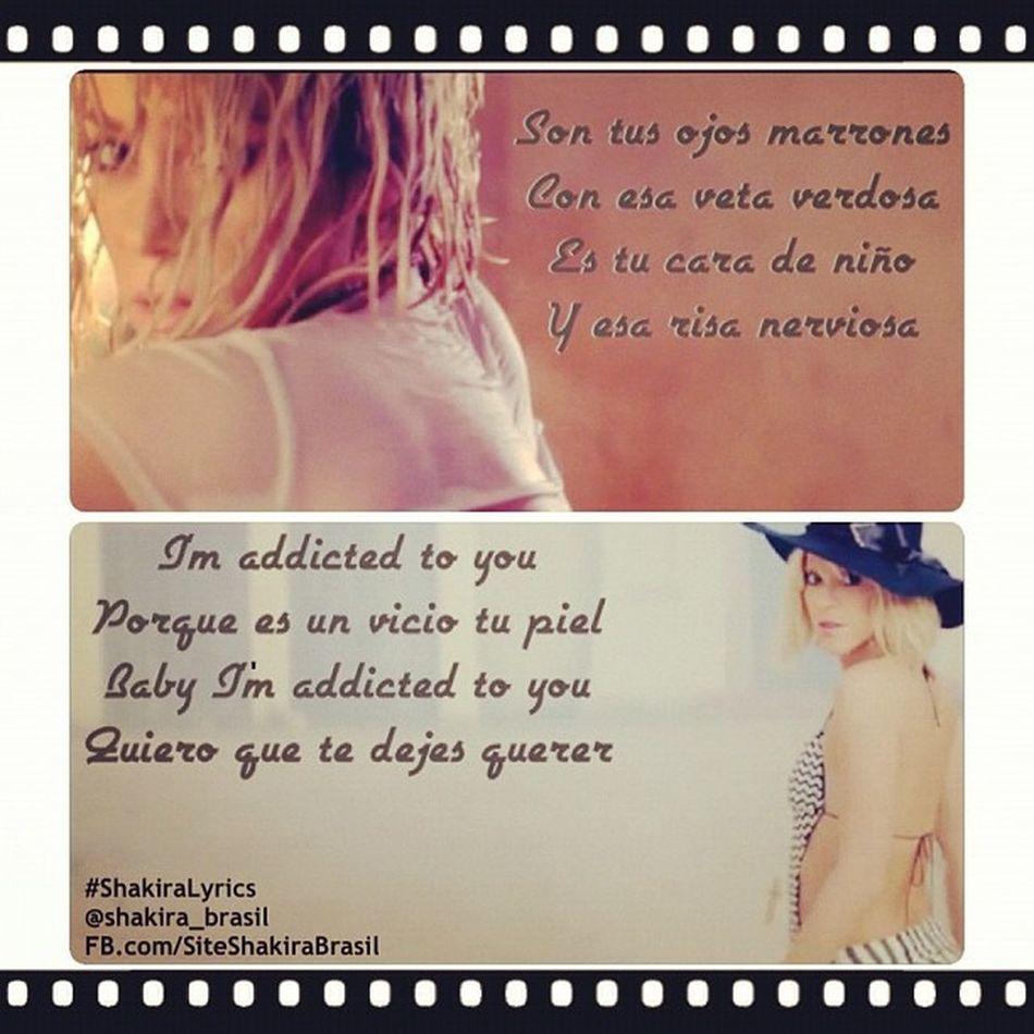 ShakiraLyrics - AddictedToYou