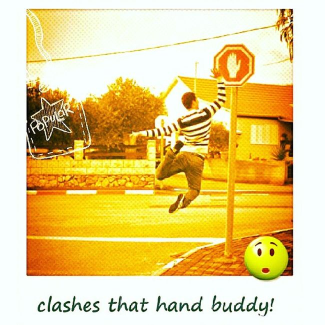 clashes that hand buddy!