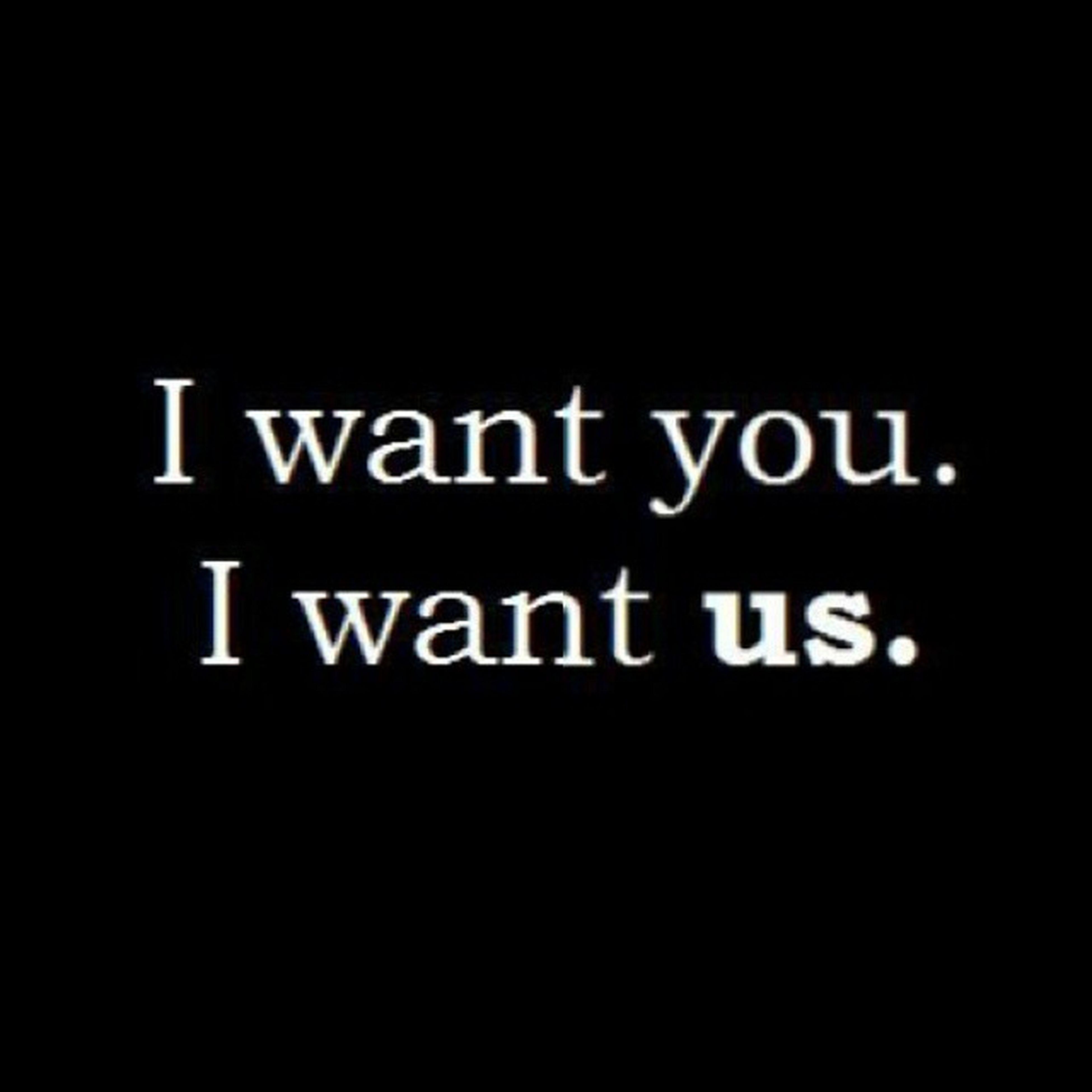 No_games No_lies I Want you i want us ............