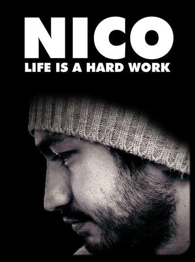 Life is a Hard Work Nico
