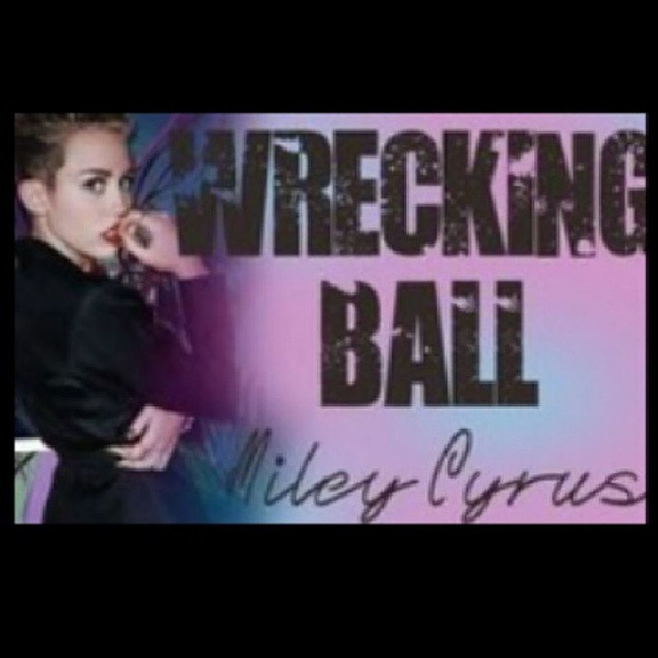 Favorite Song Miley Cyrus Wrecking Ball Pretty