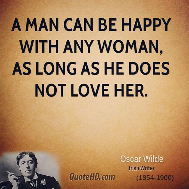 Oscarwilde Women Lovequotes Happy