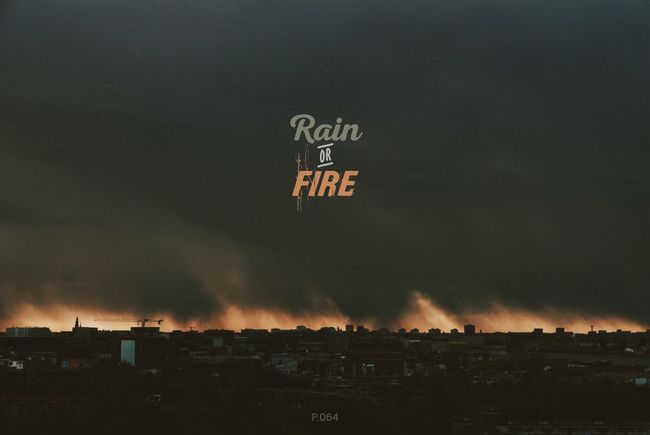 Rain or Fire. P.064 Onephotoaday 365project Amsterdam The View From My Window November Typography Rain Fire Light And Shadow Skyline Sillhouette