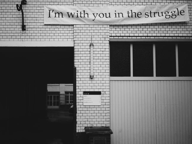 I'm with you in the struggle Architecture