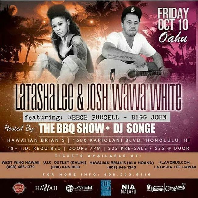 Repost @reecepurcell808 @biggjohnakapo Friday Oct.10th @ Hawaiian Brian's!!! Get your tickets for SoulfulSounds of LatashaLee JoshWawaWhite ReecePurcell BiggJohnAkapo