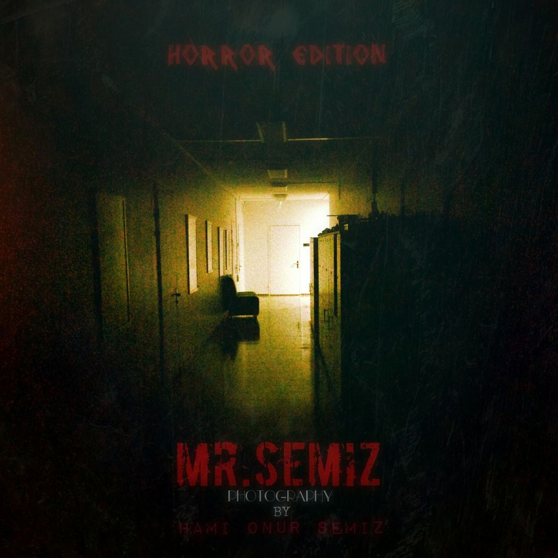 Mr.Semiz Photography Horror Edition Horror Photography Horror Dark Turkey ıstanbul Photography