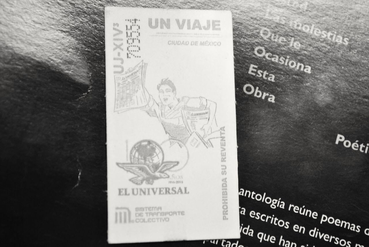 Un viaje. Boleto Cotidiano Historia History Mexico Nikon Paper Text