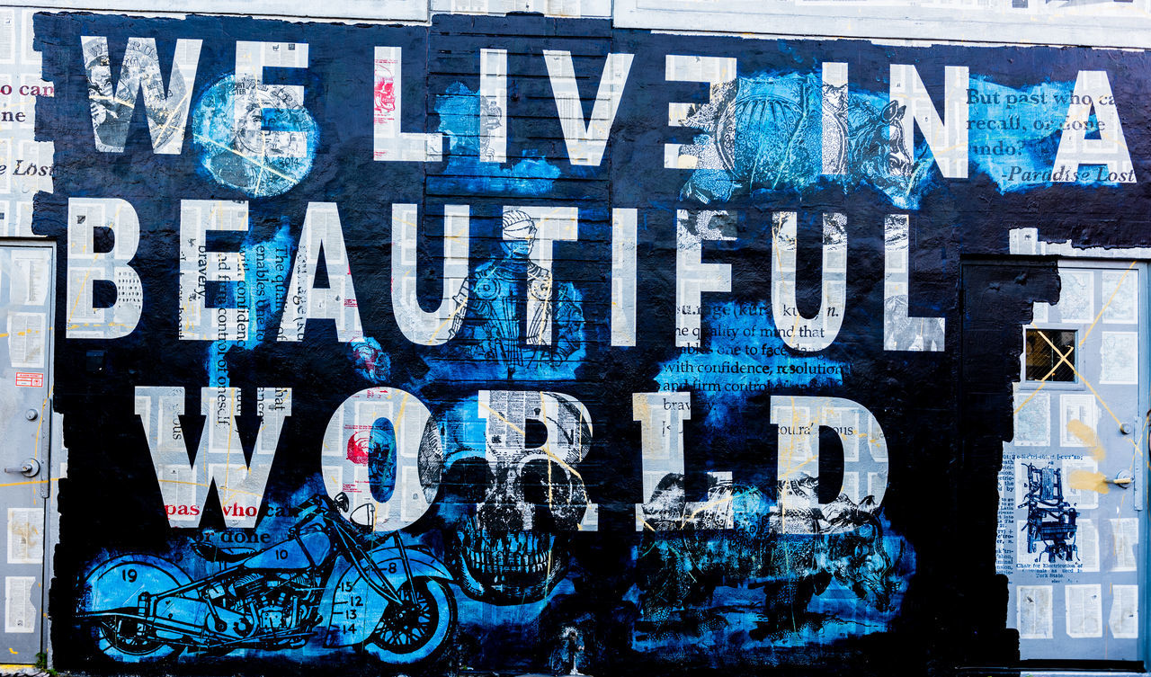 Day No People Quotation Quote Text We Live In A Beautiful World Writing On The Walls Wynwood Walls