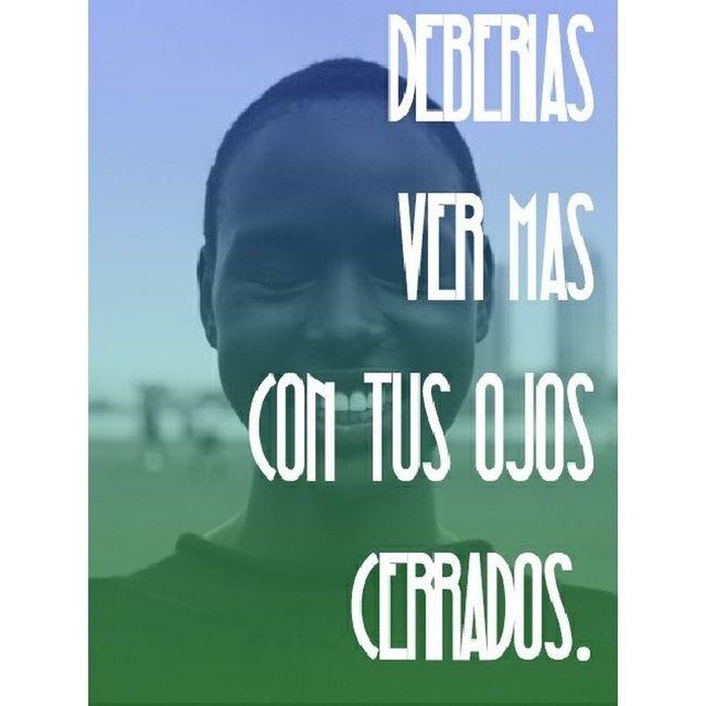 """You should see more with your eyes shut."" -@heatherfrigginb Vscocam VSCO Eyesshut Ojoscerrados see ver quote ojos eyes"