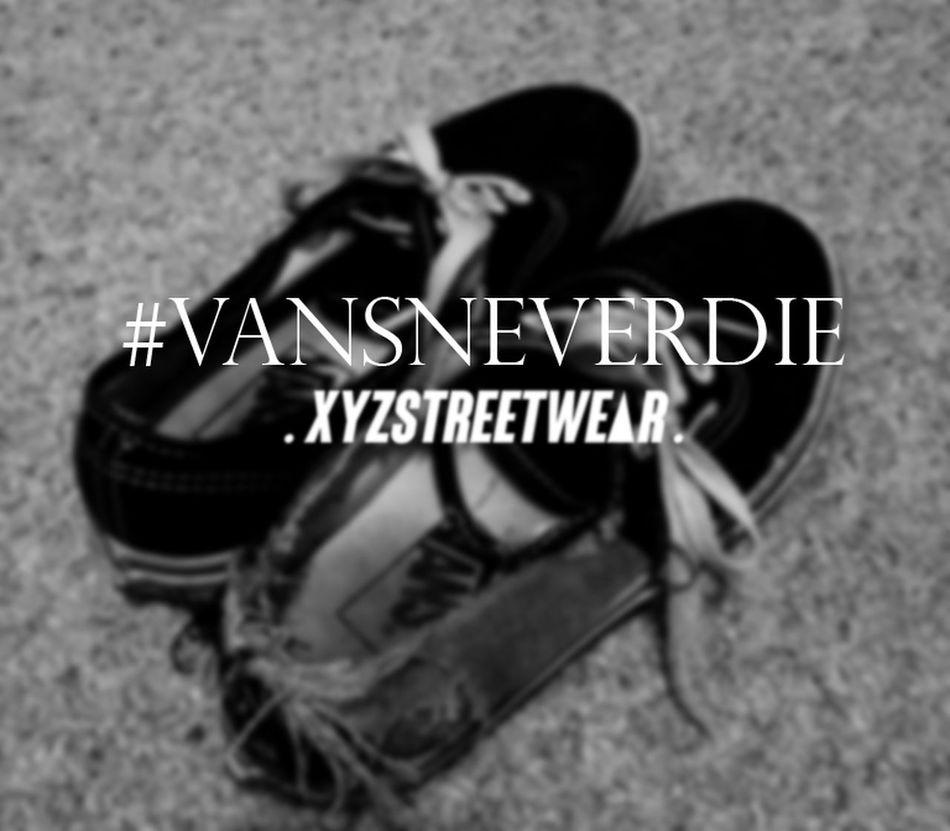 Vansneverdie Xyzstreetwear Xyzstreetwearindonesia