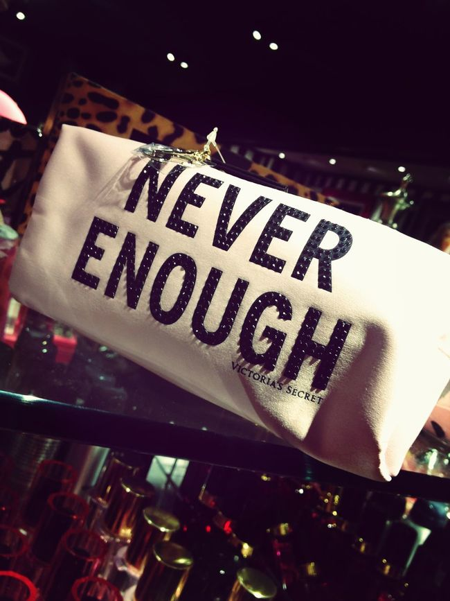 """Never enough"" Seems about right. These words right here. Life's A Bitch It's A Nightmare What Now My Life"