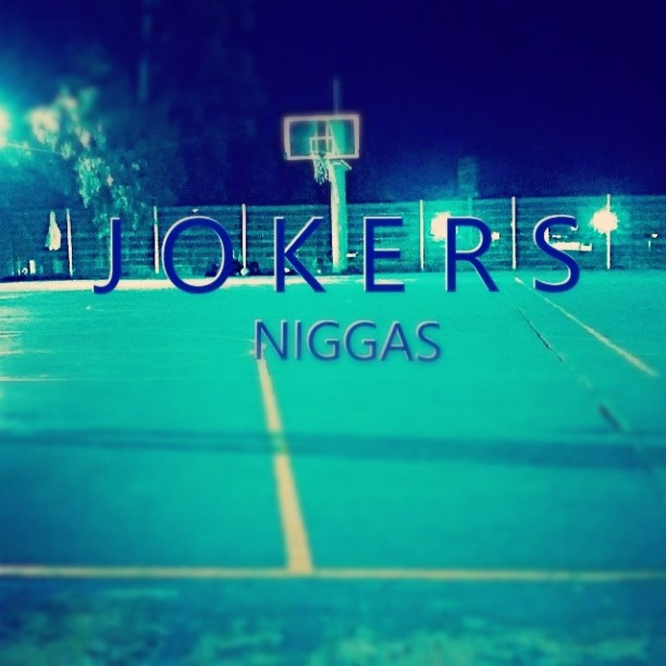 Play Basketball at night. Win in the last second. Just a Jokerexpirience . ???? PLAY HARD NIGGAS. Yolo Realballer Youngblood injury JOKERSWINS
