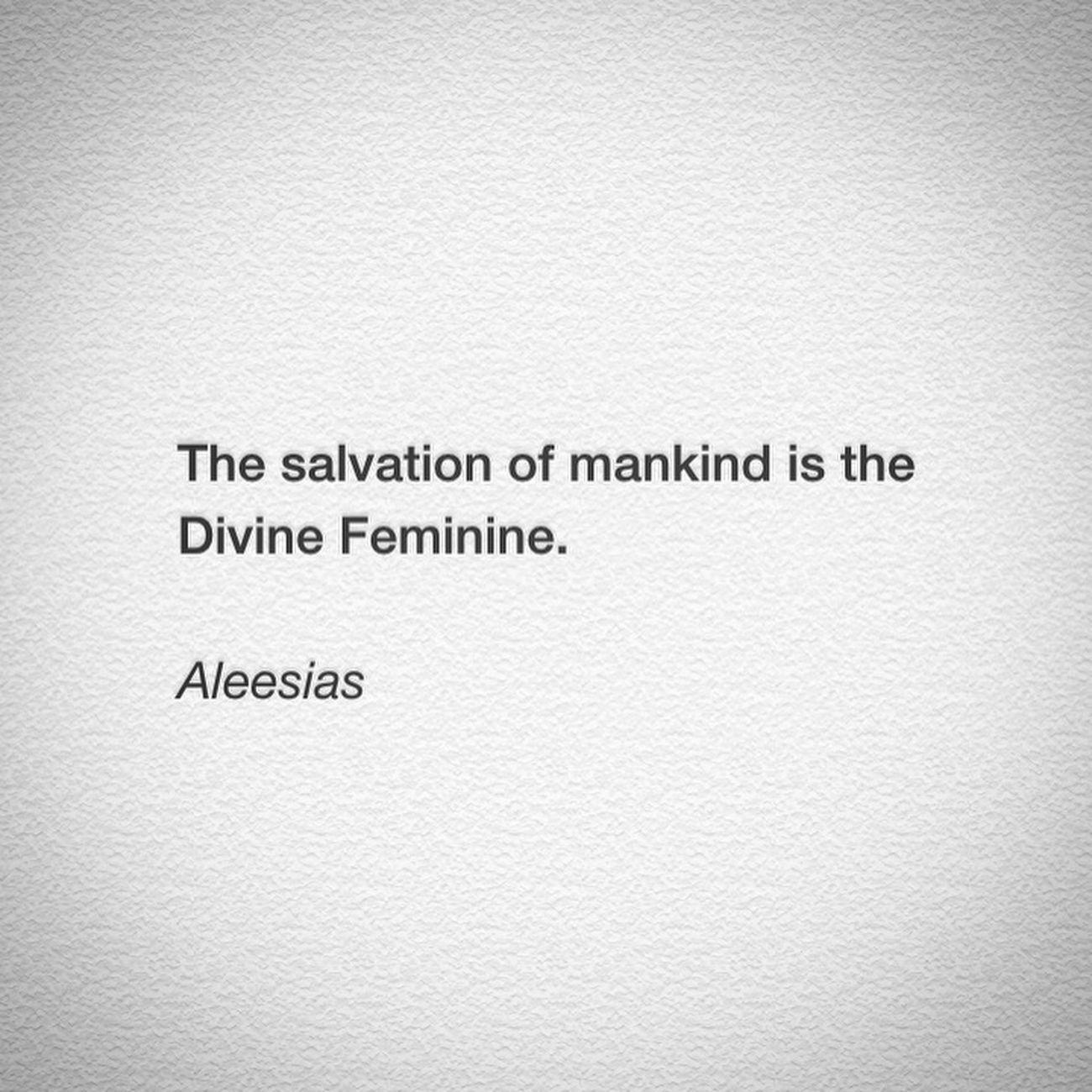 Divine Feminine  Mankind Aleesias