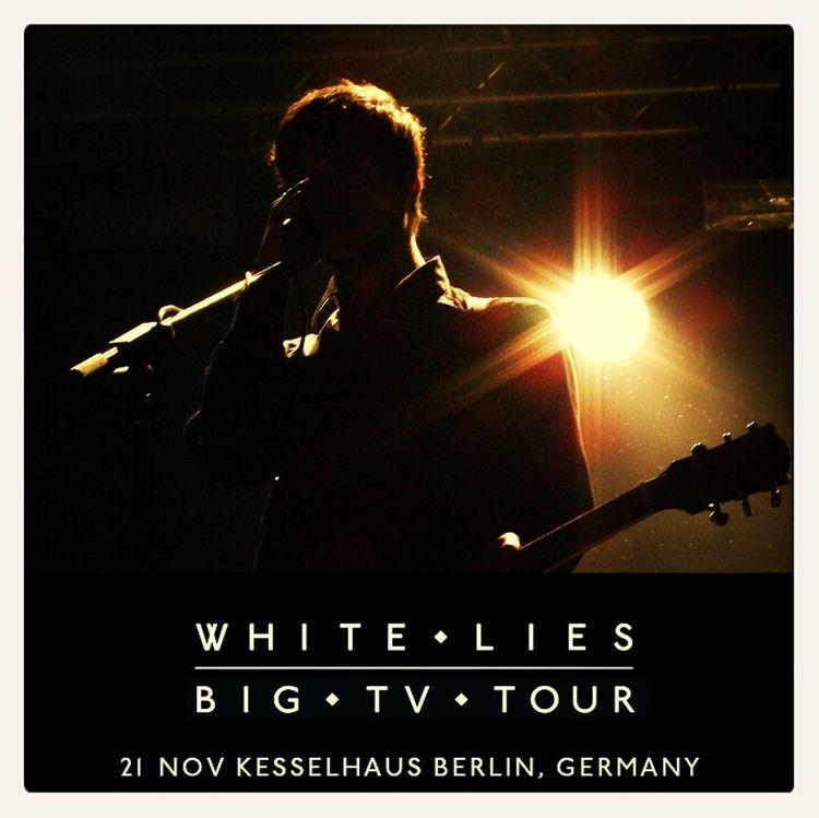 White Lies Big TV Berlin Hello World