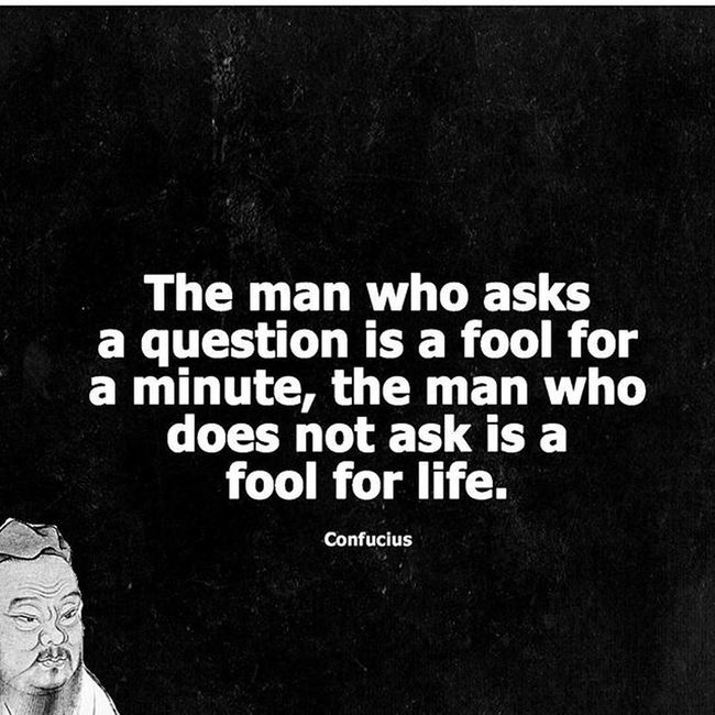 Confucio... Confucio Confucius Askaquestion Thing Things Fool  Fools Whatsfool Whoisfoolingwho Philosophy Thoughts Askalways