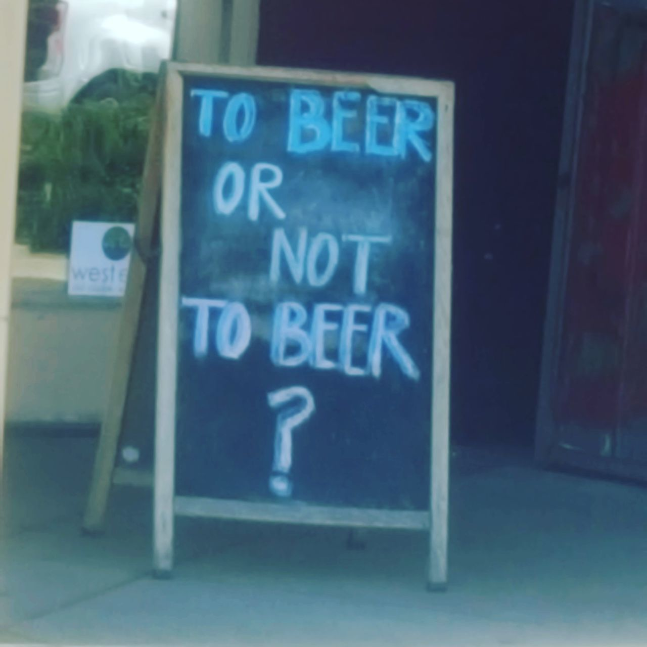 To Beer or Not to Beer Blackboard  No People Text Close-up Day Love My Life  Love Where You Live Building Exterior Outdoors Beer Anyone?  Communication Text Come Get Some