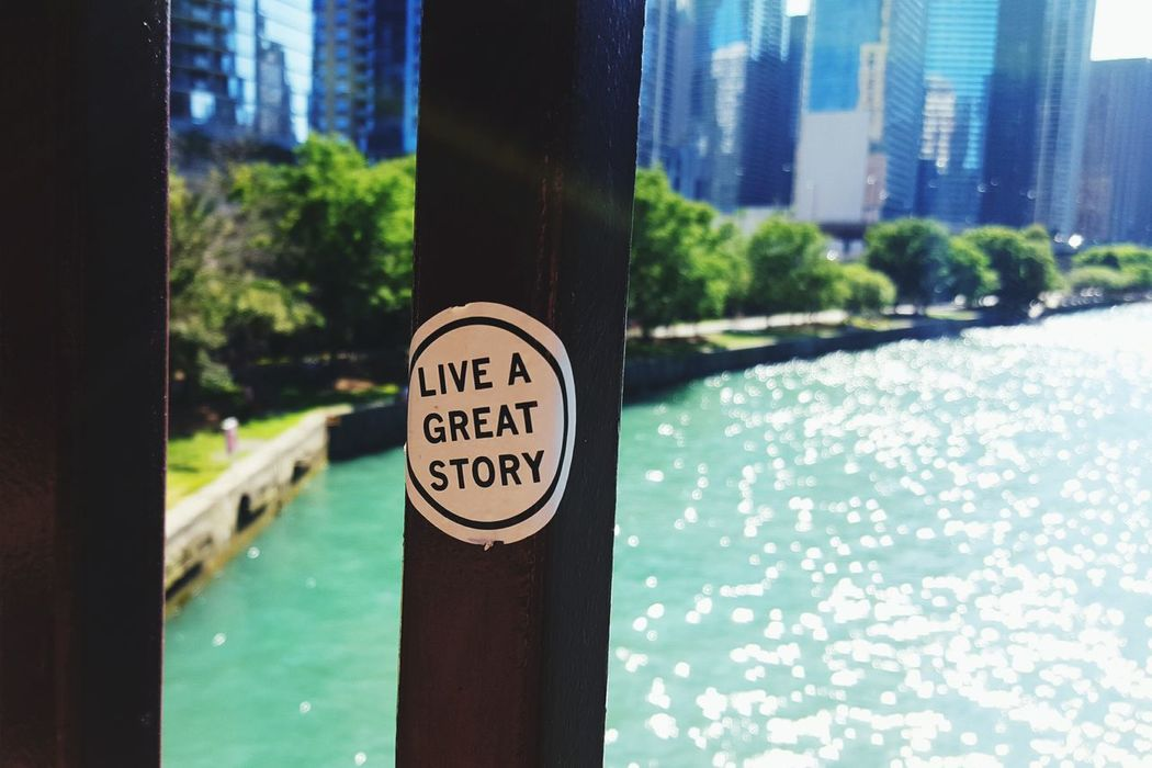 Live A Great Story Sticker Stickers Affirmations Affirmation Positive Positive Vibes Confidence  Life Life Lessons Bridge Art Chicago Chicago River Lakeshore Drive Chicago Architecture Booster Stickerart Sticker Art Stuck Chicago Illinois Inspirational Inspirations Inspirational Quote Live Life Is Beautiful