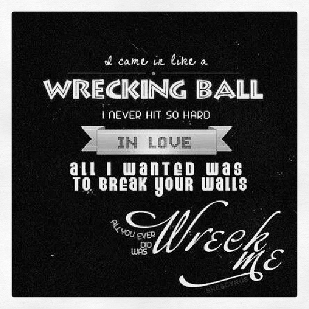 Wrecking Ball <3 Mileycyrus @mileycyrus