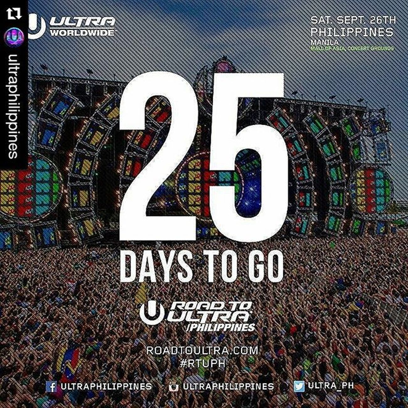 Roadtoultraph Roadtoultraphilippines2015 RTUPH UltraPhilippines Repost @ultraphilippines with @repostapp ・・・ And so the countdown begins! 25 days to go until Road to Ultra Philippines at Mall of Asia Concert Grounds. Get your tickets now! For table reservation or other inquires contact 09175529556 RTUPH Skrillex  Feddelegrand Wegogrand WandW Atrak Vicetone Mija Zedsdead