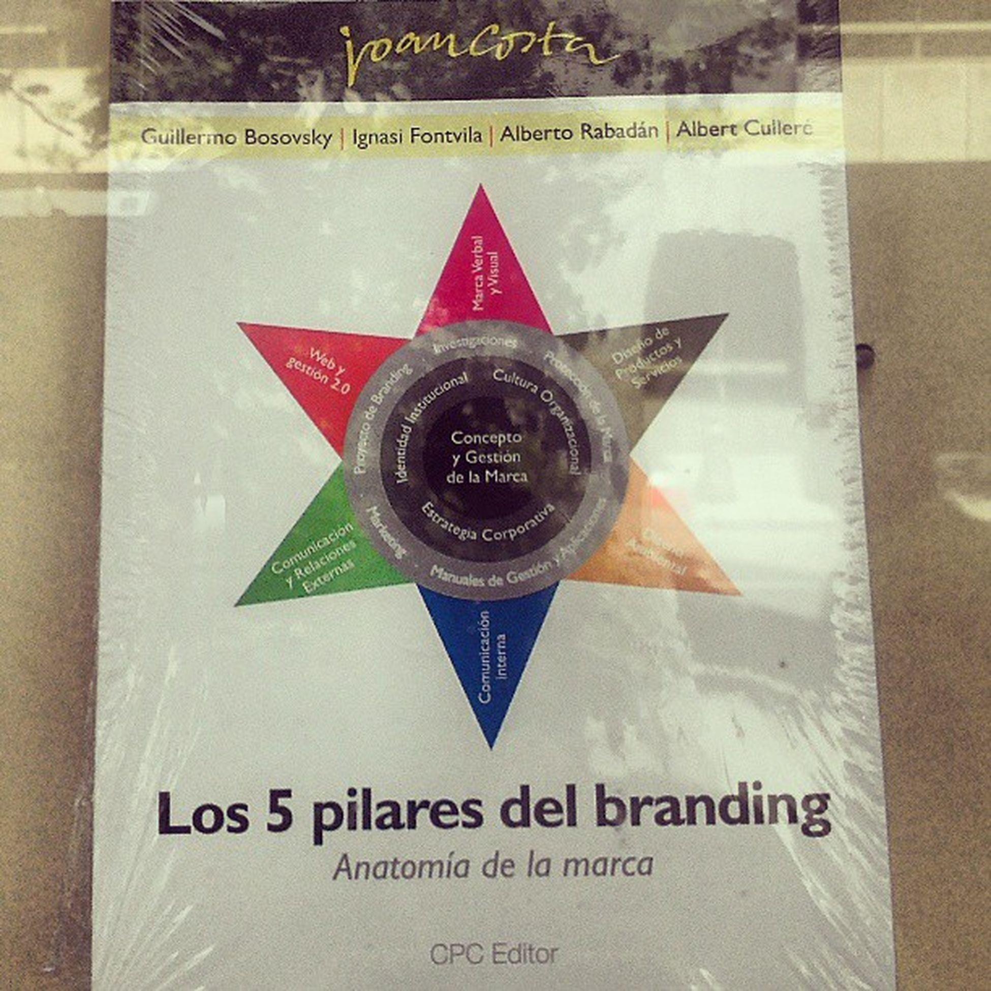 Los cinco pilares del #branding #EnBuscaYCaptura Branding Enbuscaycaptura