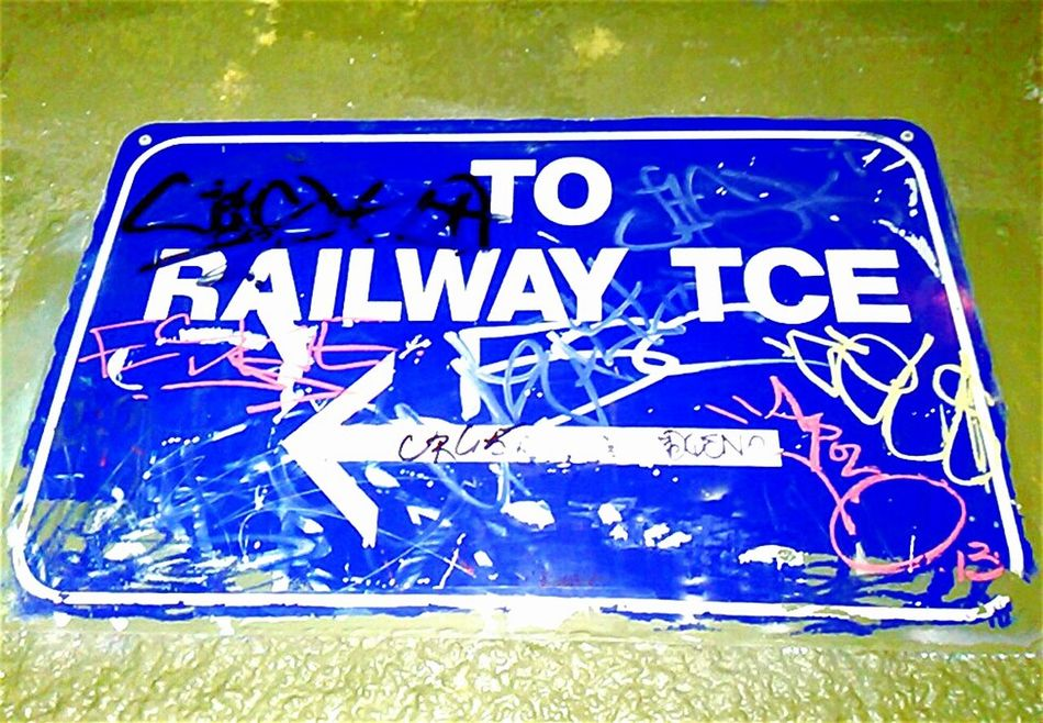 Railway Terrace Railway Tce. Sign Graffiti Signstalkers Signs Street Name Street Sign Train Station Railway Station