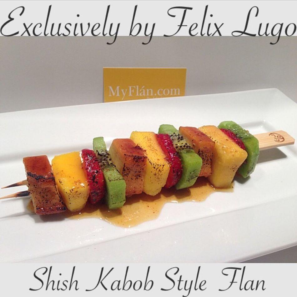 ShishKabob Kabobs Flan Foodie Foodporn Dessert April Myflan MyFLAN.com Cake