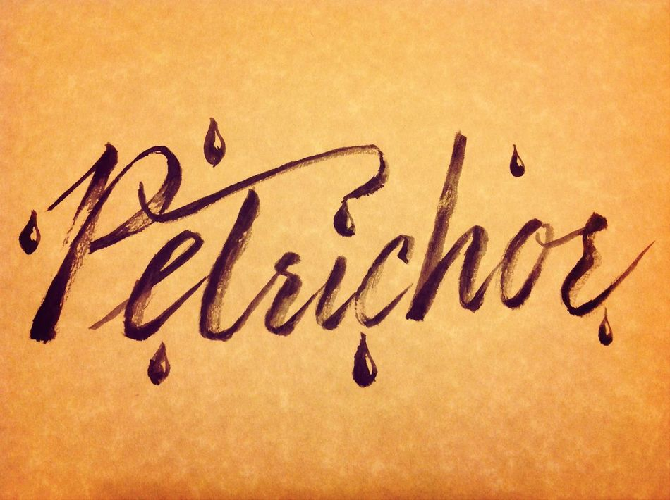 Petrichor. It's been raining lately and I love the smell of petrichor. Ticalligraphy Brushlettering