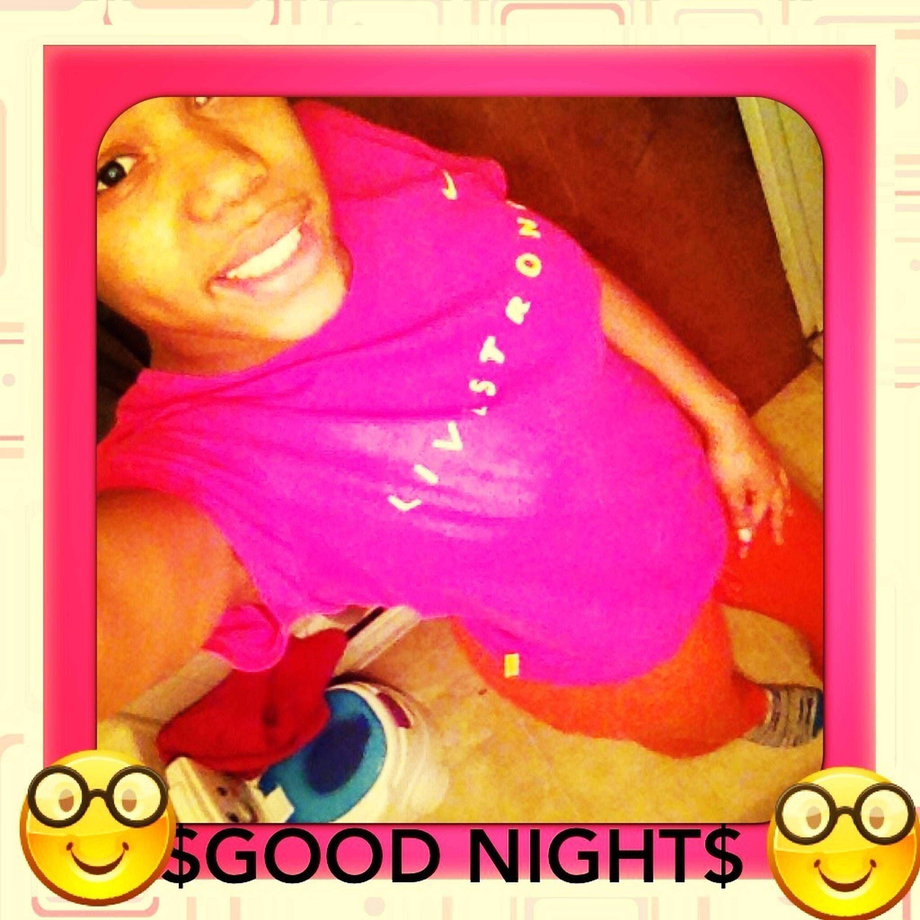 Good Night :)