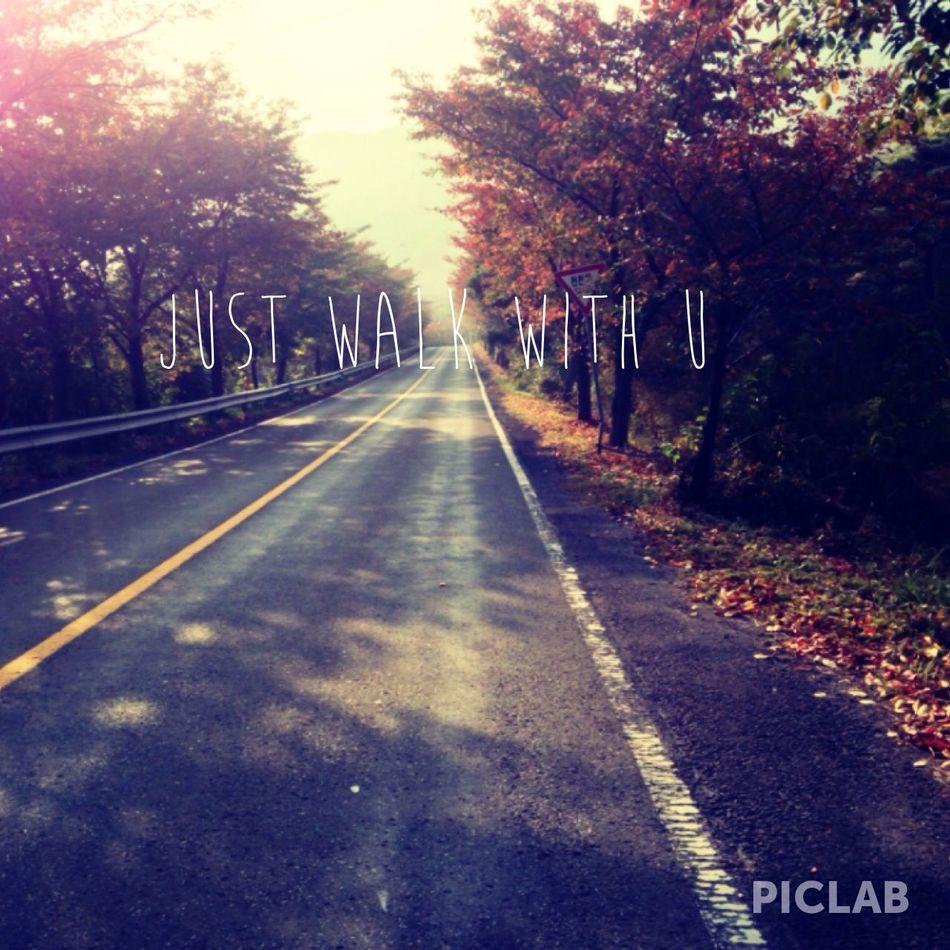 just walk with u