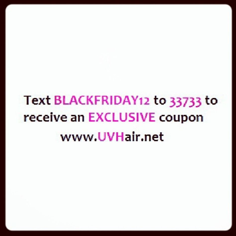 Text this and you will receive an unimaginable discount Blackfriday HAIRADDICTS UVHair