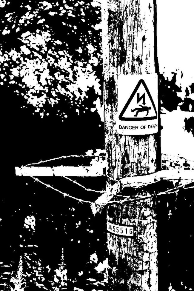 Danger Death Sign Danger Sign Post Barbed Wire Photoshop Edit Light And Shadow Black & White