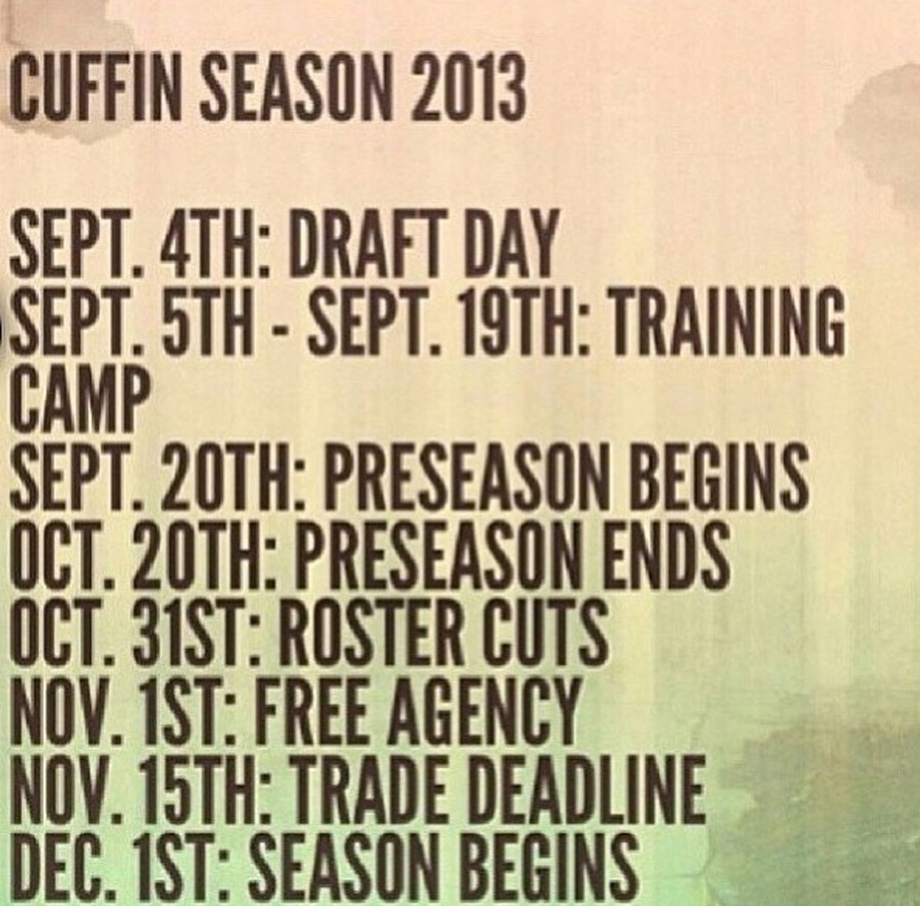 let the games begin 2013 Season  Cuffed Up❤ Goodmorning