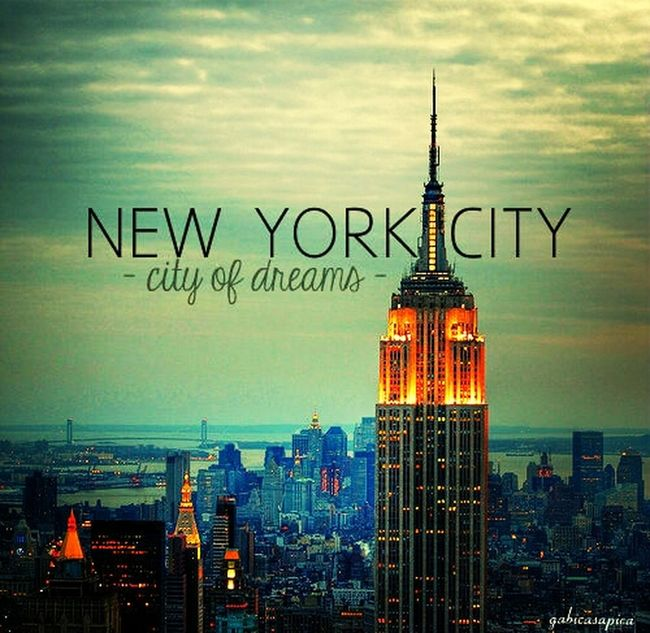 New York City The City Of Dreams <3