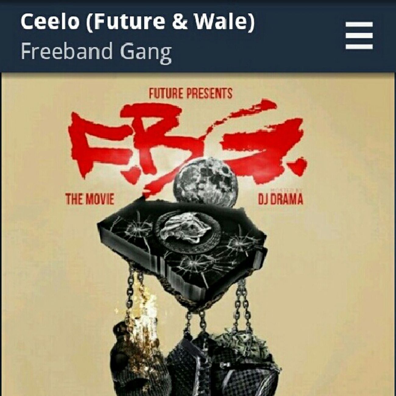 Got That New Future Mixtape The Movie