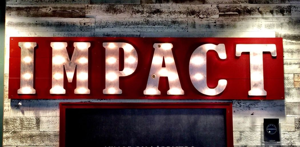 Signage Impact Impacto Impactado Impactfest Impact Filter Mission