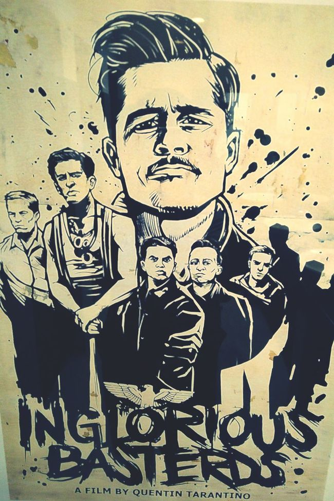 """""""You probably heard we ain't in the the prisoner-takin business; we in the killin' Nazi business. And cousin, business is a-boomin."""" - Lt. Aldo Raine Inglorious Basterds A Film By Quentin Tarantino MOVIE Movie Poster Film Brad Pitt Quentin Tarantino"""
