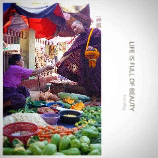 တစ္ပဲရလို႕ တစ္ျပားလွဴ Life is full of Beauty Ingersmyanmar Myanmar Mandalay Burma Monk  Donation Market Vegetable Vegetables Vscomyanmar VSCO Vscocam