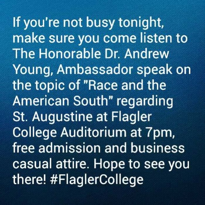 Come out, learn about it, and get enlightened. FlaglerCollege Dr .AndrewYoung,Ambassador