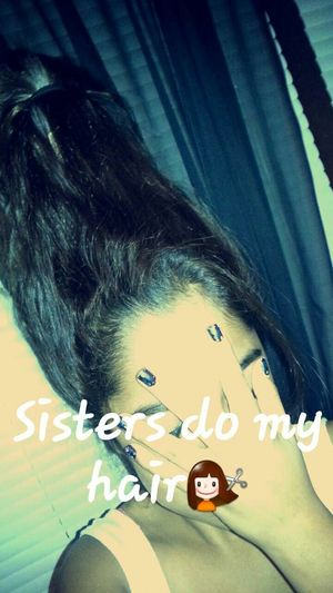 Letting my sisters doing my hair bitches