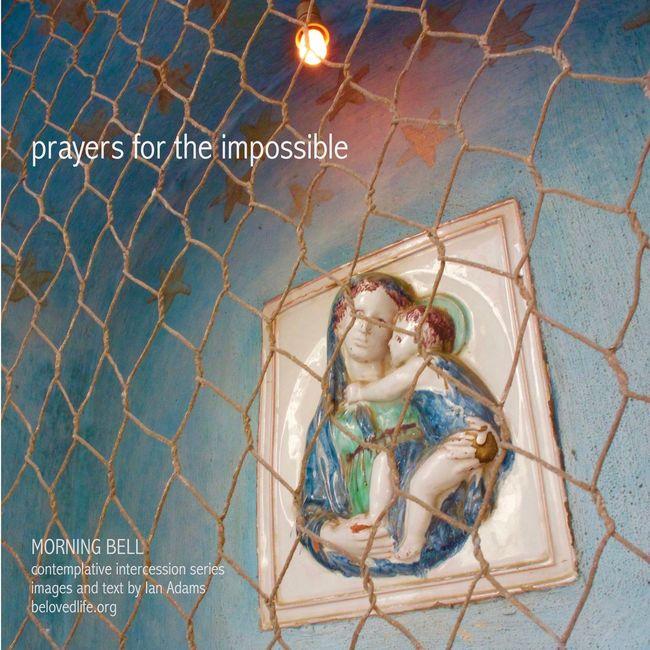 No3 in series 'in our prayers (contemplative intercession)' Stillness Prayer Contemplation Cortona Shrine Madonnaandchild Impossible