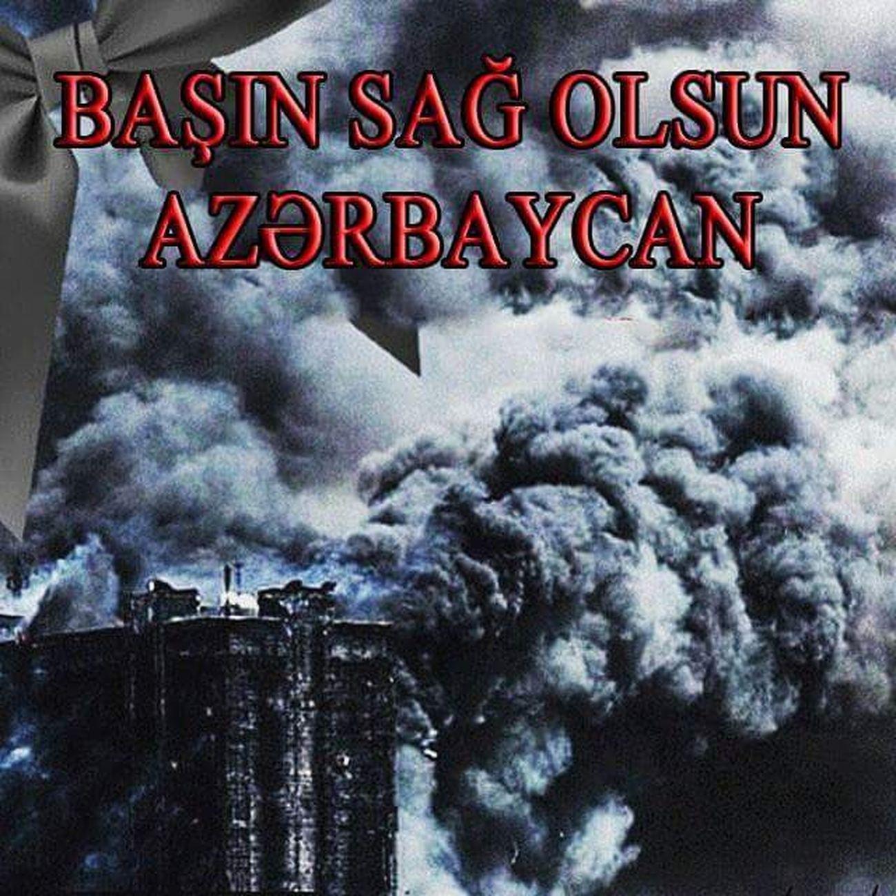 Basın Sagolsun Azerbaycanım Mekanınız cennet Olsun