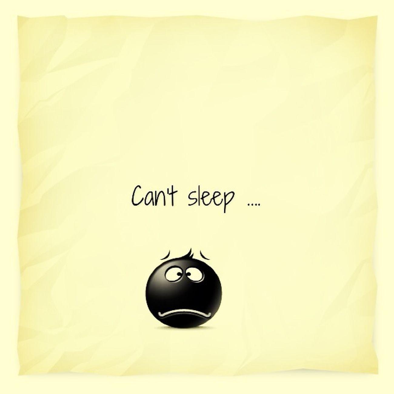 Can't sleep , & I don't feel good ...