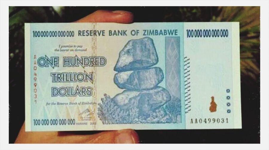 Zimbabwe Money is pretty high ..... too high. TRILLionaires ...... Life ..... Hi!