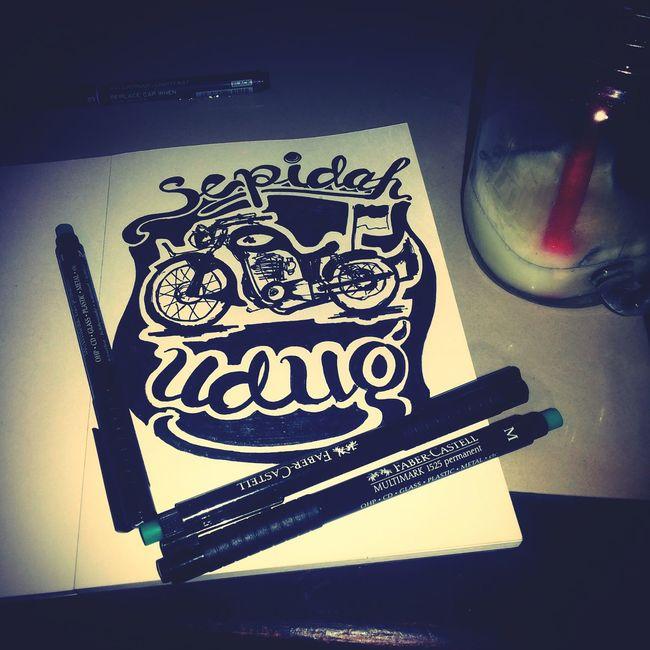 my hand lettering... sepidah udug is osing language in english is motorcycle First Eyeem Photo