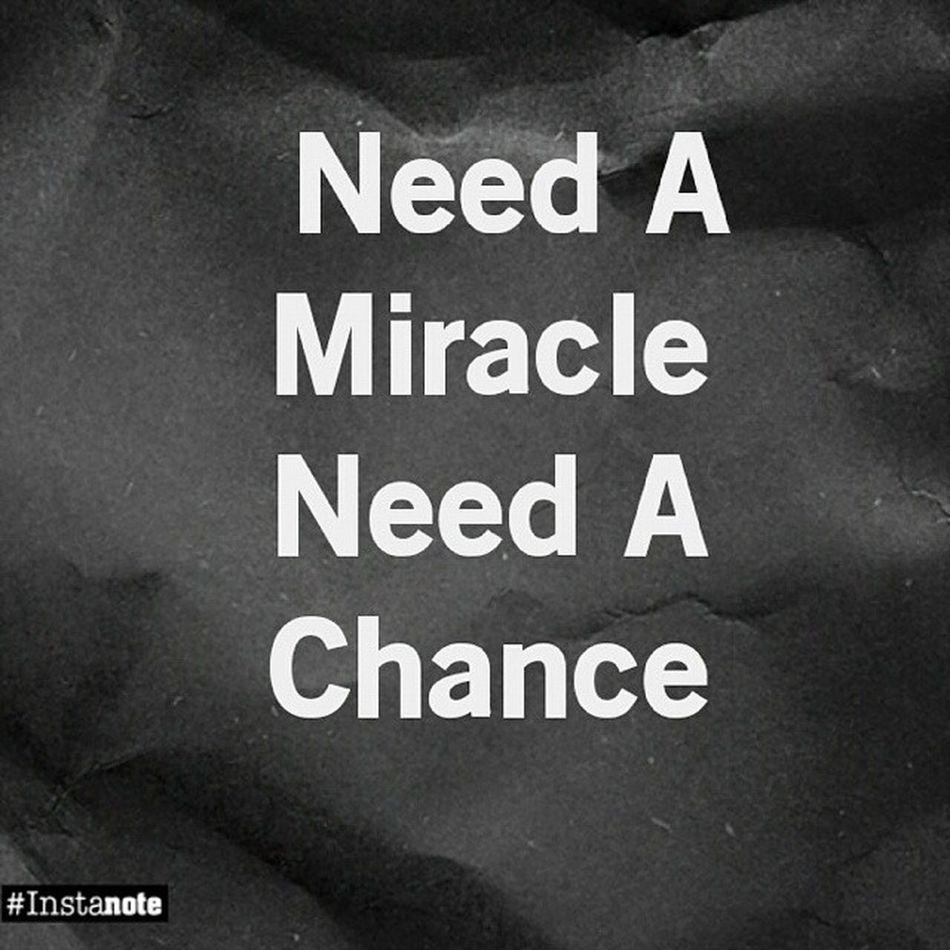 Need A Miracle Need A Chance Sleepless Wakeupfor