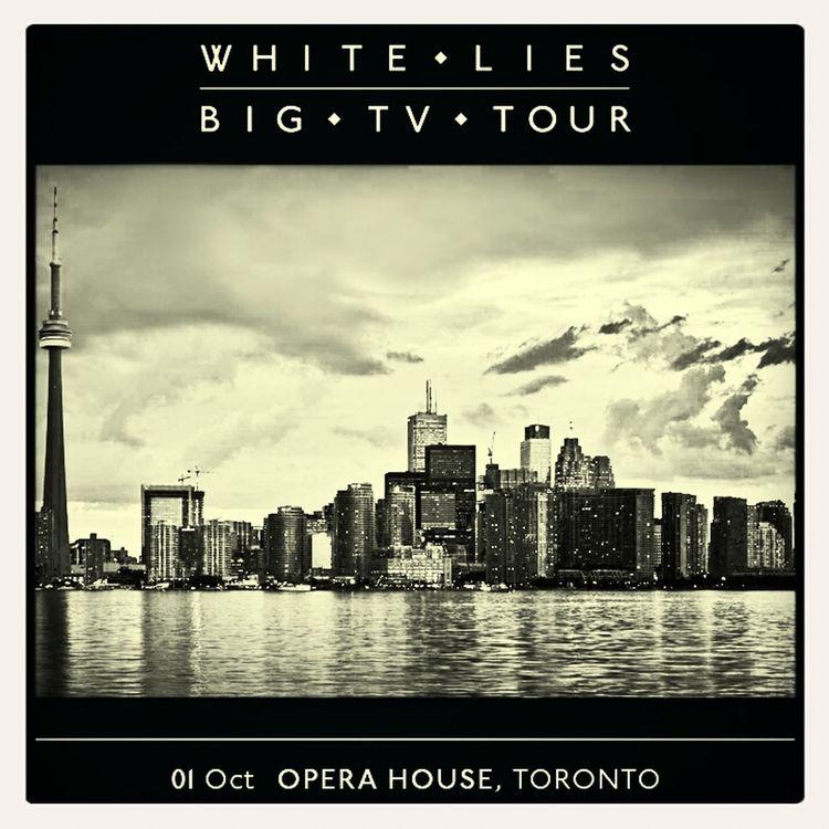 White Lies Big TV Toronto
