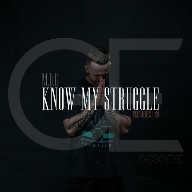 7 pm I'm dropping a visual that might change ya life KnowMyStruggle Liveit Mdg GoodEye dir by @thegoodeyecollection