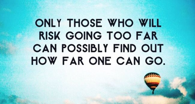 It is worth the risk. All we can do truly is try Hot Air Balloons Enjoying Life Just Smile  Happy Life Quotes Emotions True Words Quote ♥